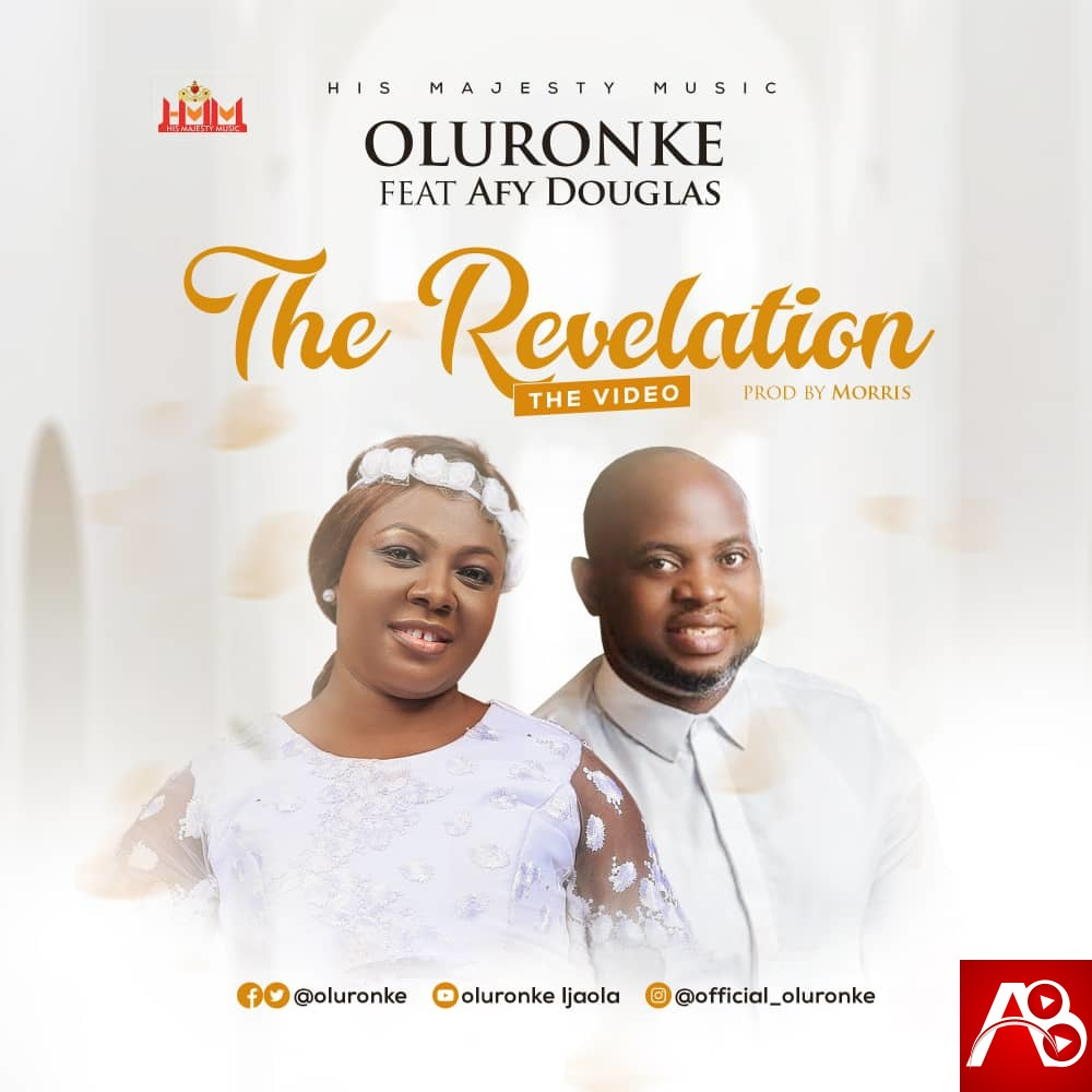 Oluronke - The Revelation Feat. Afy Douglas