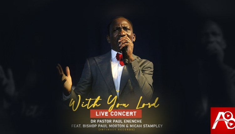 New Video: Dr Paul Enenche - With You Lord