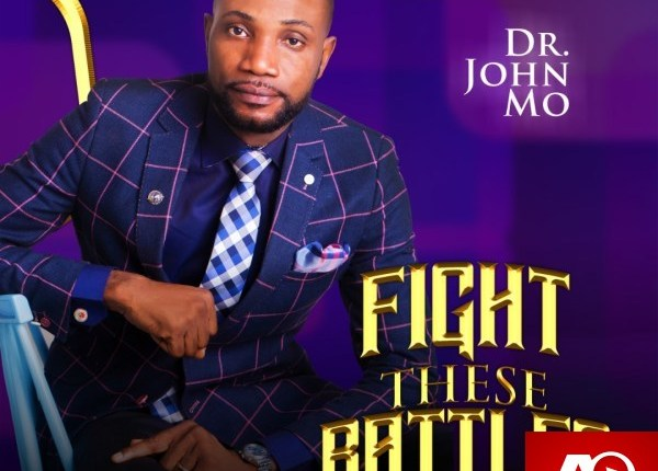 Dr. John Mo,Hope Imeh,Fight These Battles,Dr. John Mo ft Hope Imeh ,AllBaze,CHRISTIAN MUSIC,Christian Song,Christian Songs,Download MP3,Download Naija Gospel songs, DOWNLOAD NIGERIAN GOSPEL MUSICE,Free Gospel Music Download,Gospel MP3, Gospel Music,Gospel Naija,GOSPEL SONGS,Gospel Vibe,LATEST NAIJA GOSPEL MUSIC,Latest Nigeria Gospel Songs,Nigeria Gospel Music,Nigeria Gospel Song,Nigeria gospel songs,Nigerian Gospel Artists,NIGERIAN GOSPEL MUSIC,