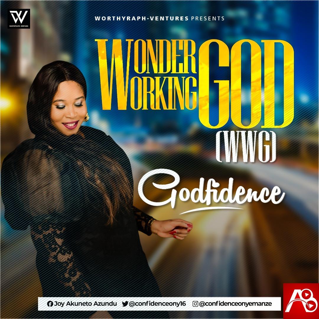 Godfidence Wonder Working God