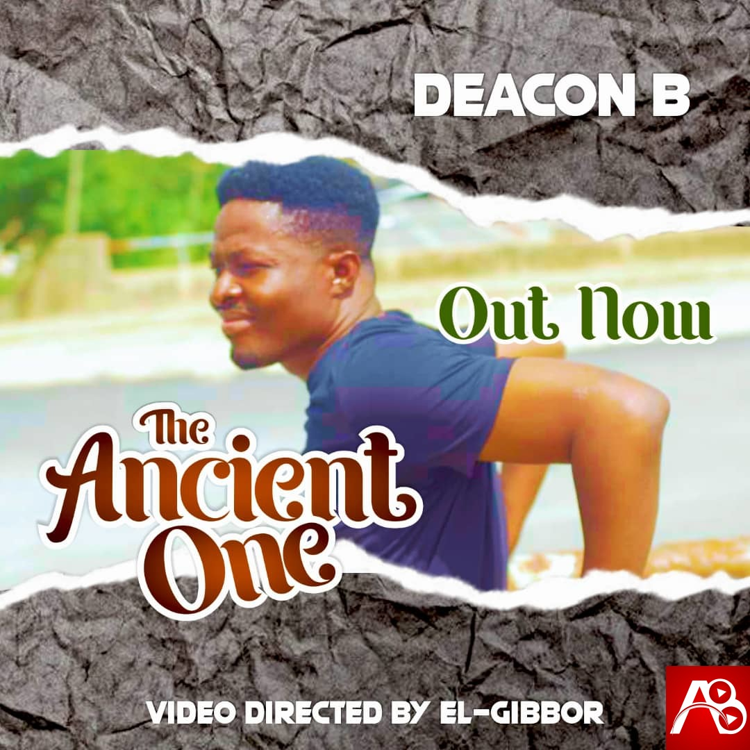 Deacon B - The Ancient One