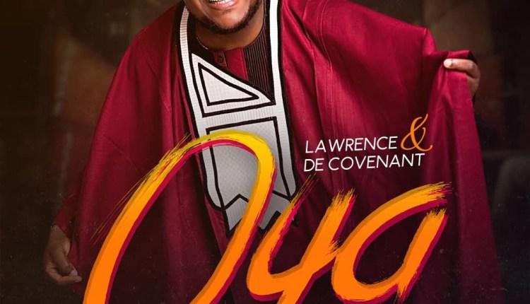 Lawrence & DeCovenant Oya
