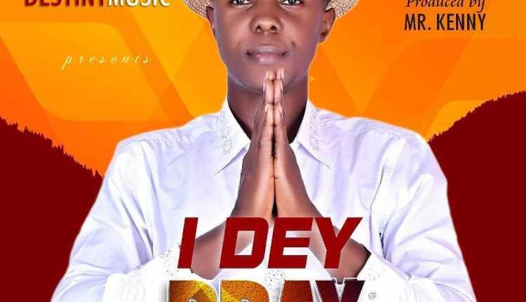 Chavwuko - I Dey Pray