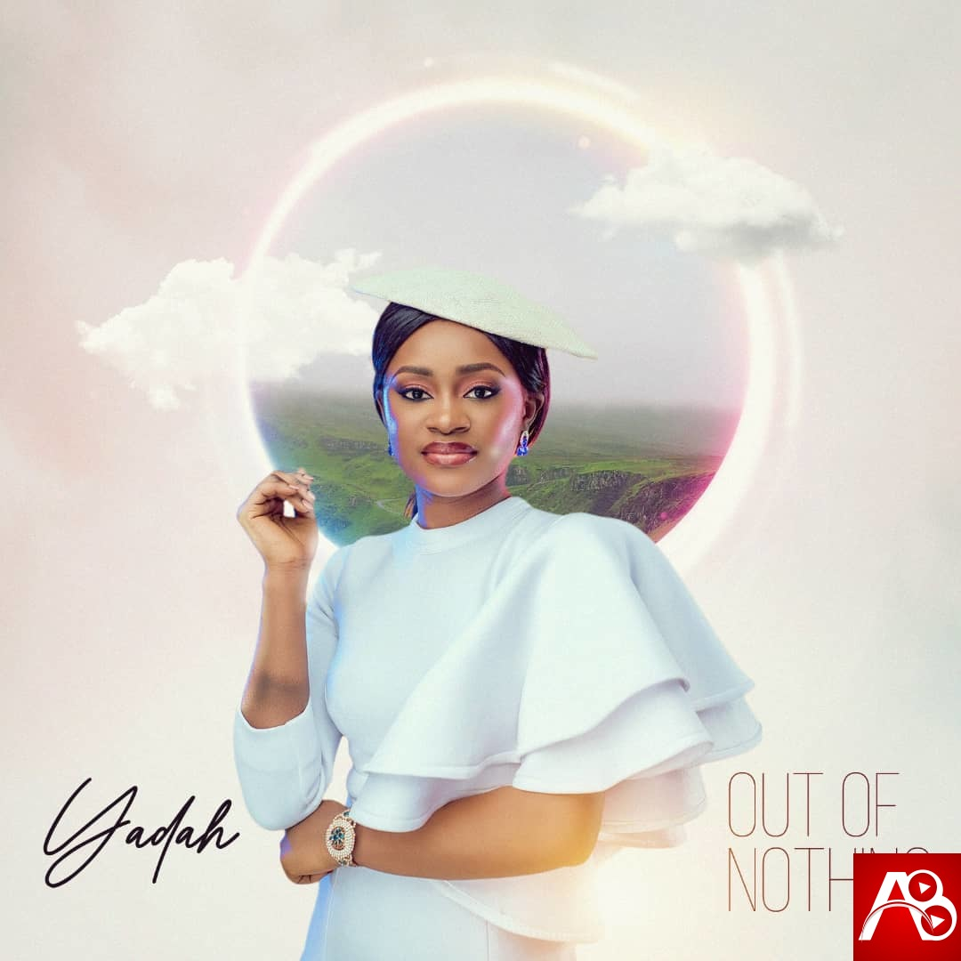 Yadah Out Of Nothing