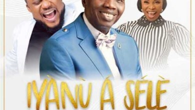 Tim Godfrey Iyanu A Sele ft Pastor E A Adeboye & Tope Alabi