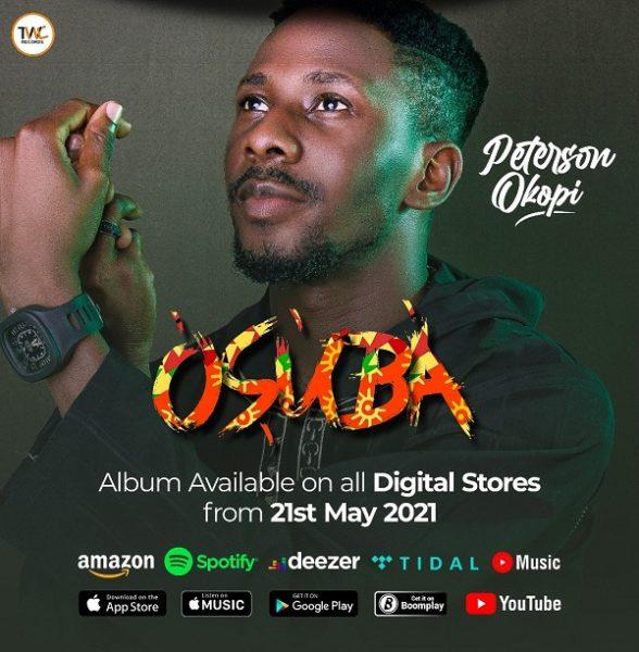 Peterson Okopi unveiled the Osuba Album and tracklist