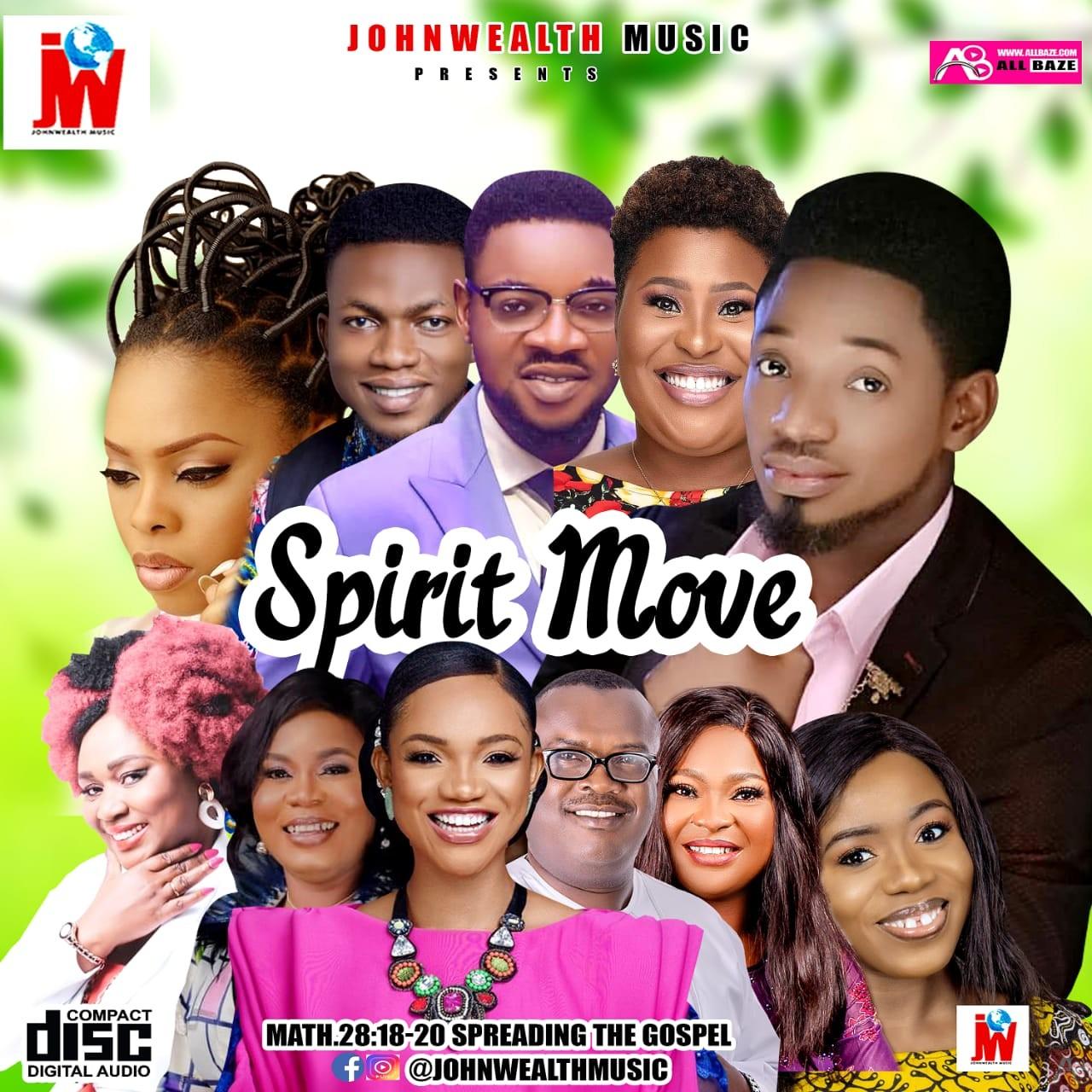 Johnwealth Music - Spirit Move Gospel Mixtape