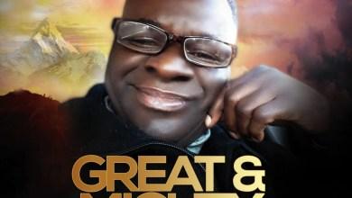 Great And Mighty By Sammy Brown Udobang (Jnr) | @sammybrownudobang
