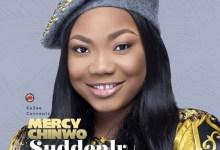 Mercy Chinwo Amazing God + Suddenly