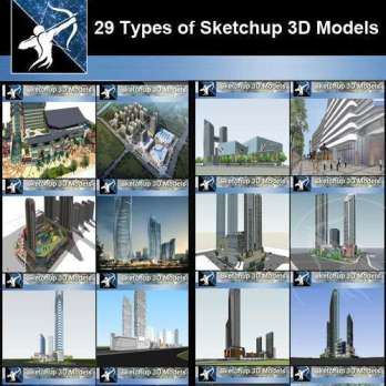 Best 29 Types of Large Scale Commercial Building Sketchup 3D Models Collection