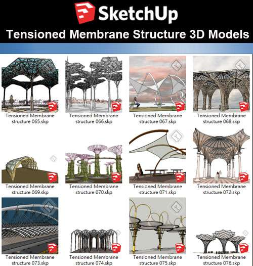 【Sketchup 3D Models】19 Types of Tensioned Membrane Structure Sketchup Models V.4