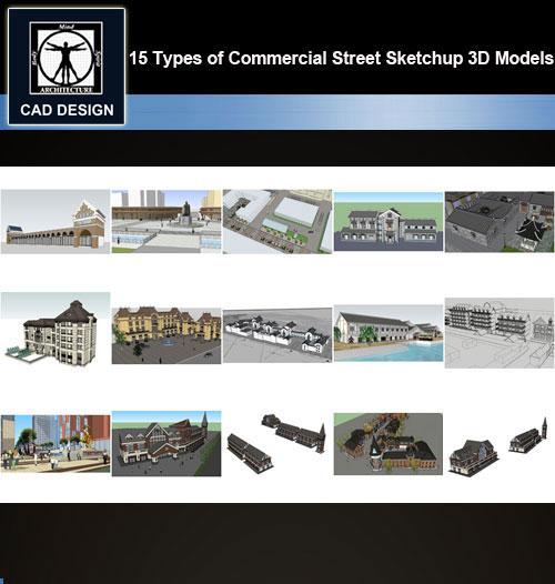 ★【Sketchup 3D Models】15 Types of Commercial Street Design Sketchup 3D  Models V 3