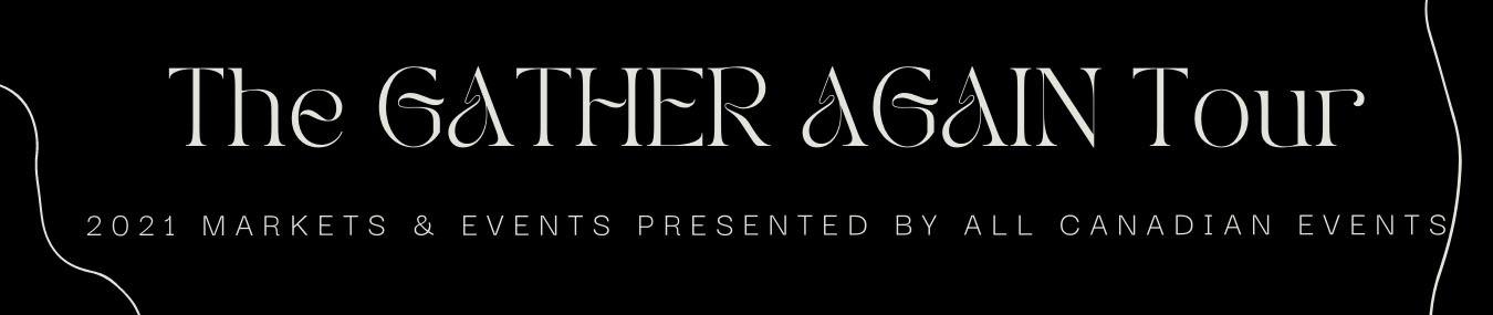 Gather Again Tour Banner