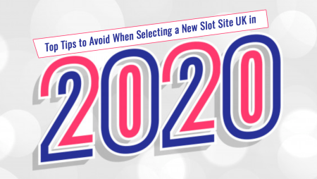 Top-Tips-to-Avoid-When-Selecting-a-New-Slot-Site-UK-