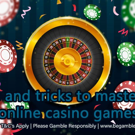 Tips and tricks to mastering online casino games
