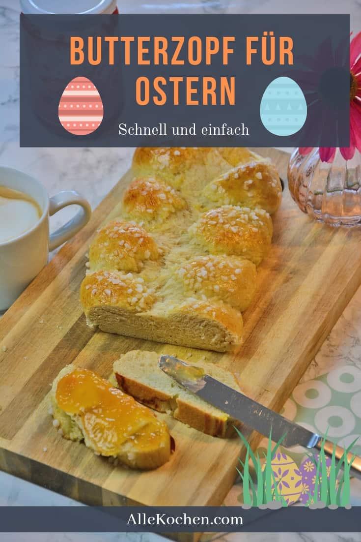 Darf in keiner Familie fehlen. Das Butterzopf Rezept für das Frühstück zu Ostern.