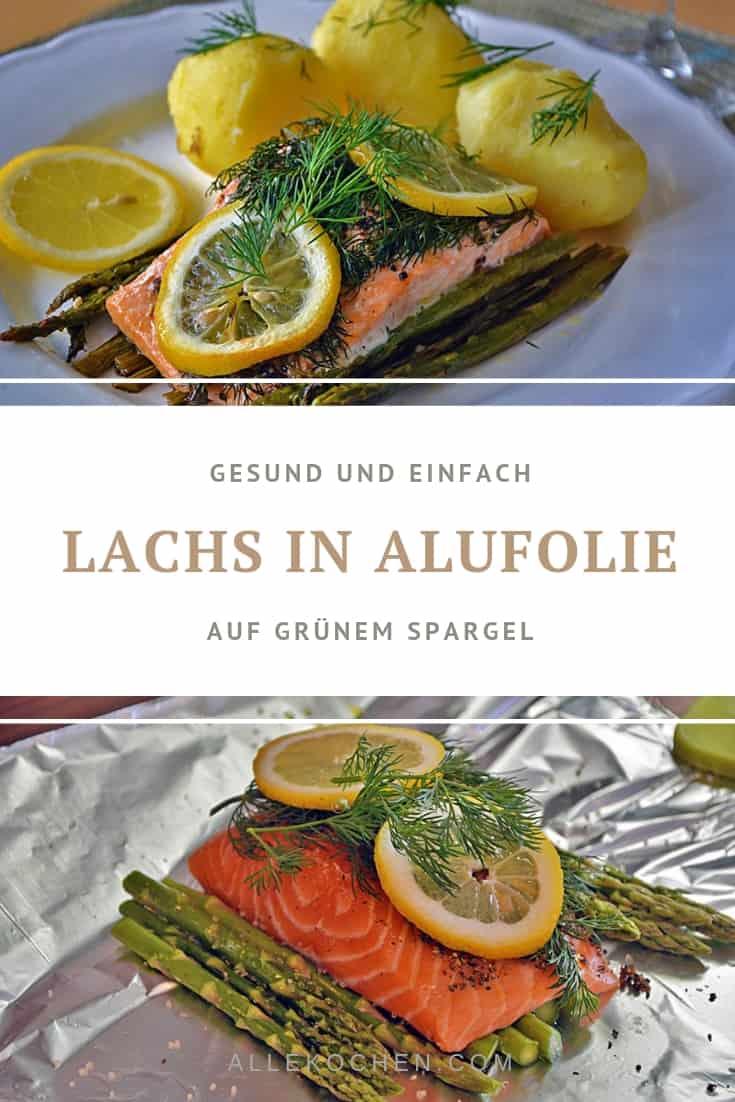 Einfaches und gesundes Rezept für Lachs in Alufolie auf grünem Spargel mit Kartoffeln. Das perfekte Gericht für den täglichen Geschmack.