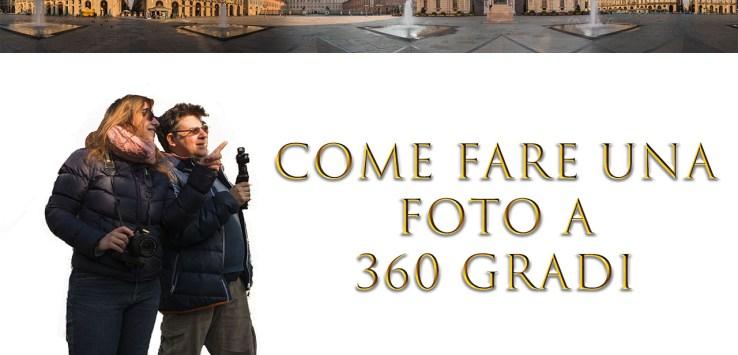 Come fare una foto a 360 gradi
