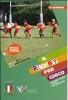 Il rugby per gioco. Riferimenti teorici e pratici per l'educatore