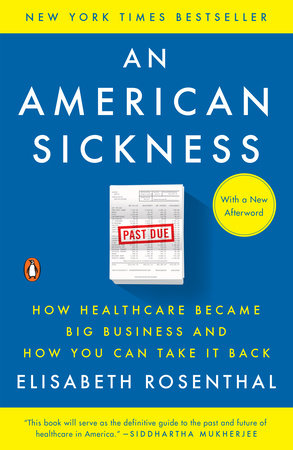 Book Summary An American Sickness By Elisabeth Rosenthal