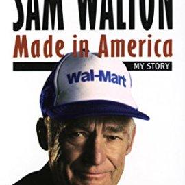 PDF + Summary: Sam Walton, Made in America (Wal-Mart Founder)