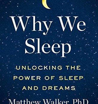Best Summary + PDF: Why We Sleep, by Matthew Walker