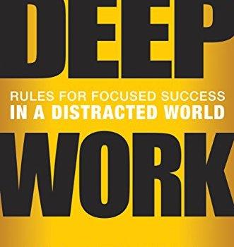 Best Summary + PDF: Deep Work, by Cal Newport
