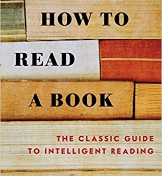 Best Summary + PDF: How to Read a Book, by Mortimer Adler