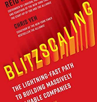 Best Summary + PDF: Blitzscaling, by Reid Hoffman