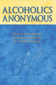 Alcoholics Anonymous Big Book: Principles and Summary