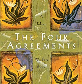 Best Summary + PDF: The Four Agreements, by Don Miguel Ruiz