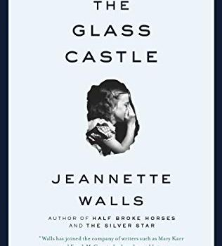#1 Book Summary: The Glass Castle, by Jeannette Walls