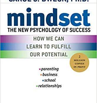 Mindset Book Summary, by Carol S. Dweck
