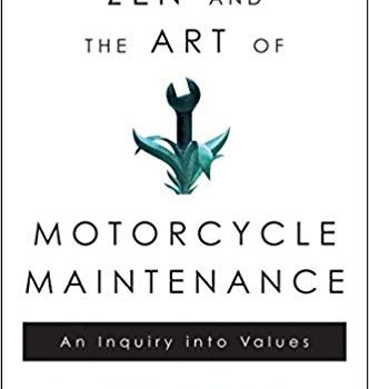Zen and the Art of Motorcycle Maintenance Book Summary, by Robert Pirsig