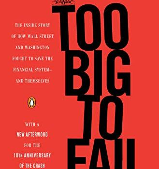 Too Big to Fail Book Summary, by Andrew Ross Sorkin
