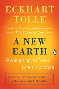 A New Earth Book Summary, by Eckhart Tolle