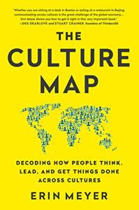 The Culture Map Book Summary, by Erin Meyer