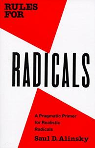 Rules For Radicals Book Summary, by Saul David Alinsky
