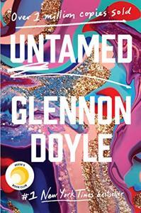 Untamed Book Summary, by Glennon Doyle