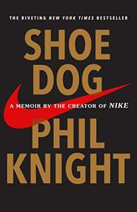Shoe Dog Book Summary, by Phil Knight