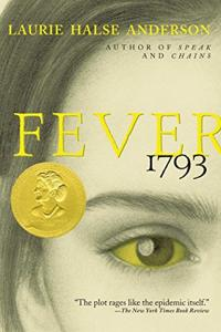 Fever 1793 Book Summary, by Laurie Halse Anderson