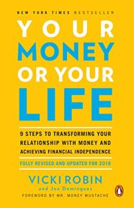 Your Money or Your Life Book Summary, by Vicki Robin
