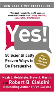 Yes! Book Summary, by Noah J. Goldstein, Robert B. Cialdini, Steve J. Martin