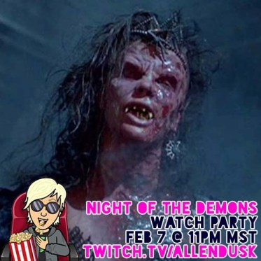 NIght of the Demons Watch Party
