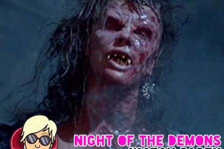 Night of the Demons Watch Party – February 7