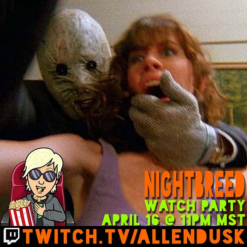 Nightbreed Watch Party - April 16, 2021