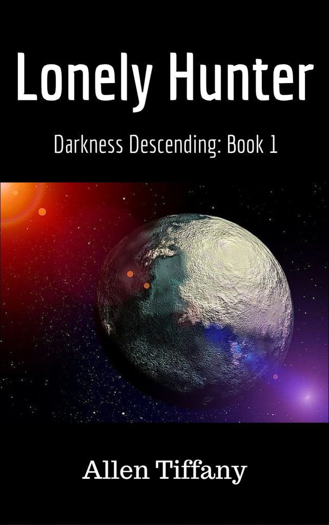 Lonely Hunter, novel, Science Fiction, Sci Fi, SciFi, humanity, fight, survival, lost colony, aliens