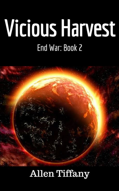 End War, Book 2: Vicious Harvest