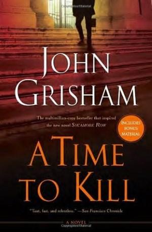 A Time to Kill - TOP 10 BEST JOHN GRISHAMBOOKS