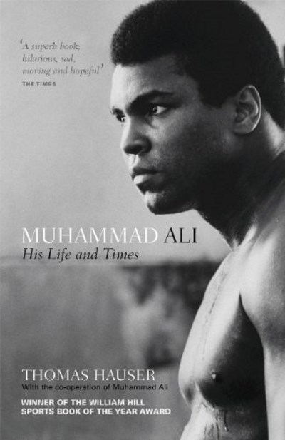 Muhammad Ali His Life and Times - TOP 10 BEST SPORTS BIOGRAPHIES BOOKS